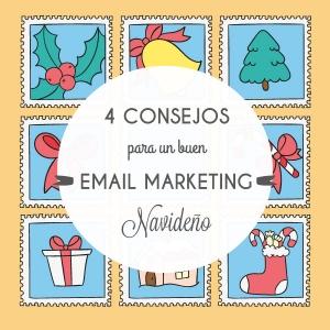 4 consejos para preparar tus emails para fechas señaladas